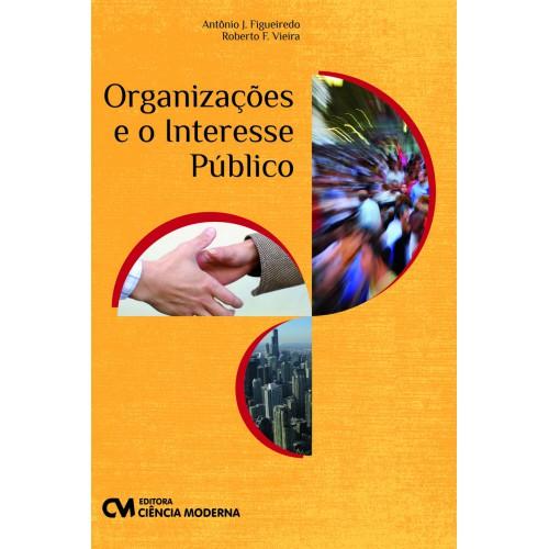 Organizações e o Interesse Público