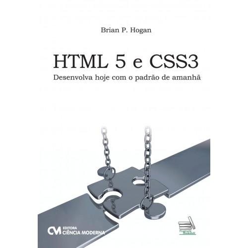 HTML5 e CSS3 Desenvolva Hoje com o padrão de amanhã