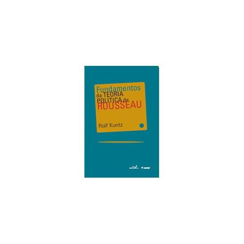 Fundamentos da teoria politica de Rousseau