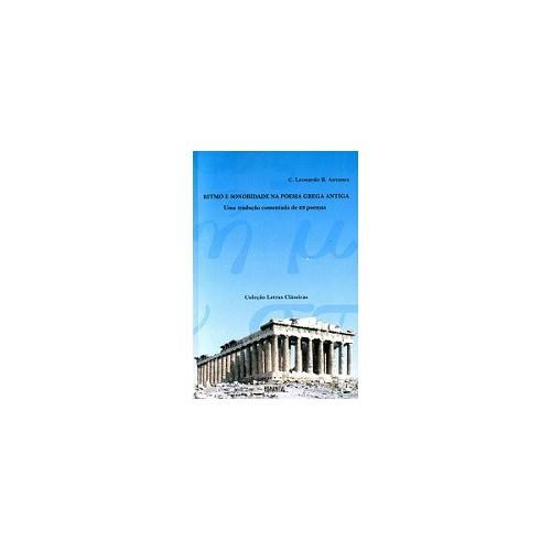 Ritmo e Sonoridade na Poesia Grega Antiga: Uma tradução comentada de 23 poemas